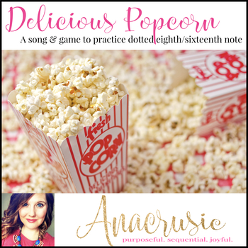 "Delicious Popcorn - A Song & Game to Practice ""tim-ka"""