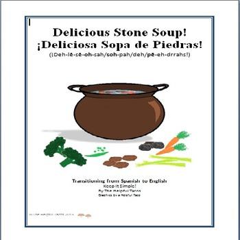 Delicious Stone Soup! ¡Deliciosa Sopa de Piedras!