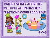 "Bakery ""Word Problems"" (Money Activities)"