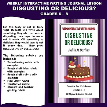 Interactive Weekly Writing Notebook Lesson -Delicious/Disg