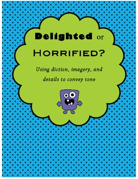 Delighted or Horrified?  A Super-Short Tone Writing Activity