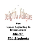 Delightful Dialogues for Adult ELL Students