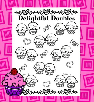 Delightful Doubles - Doubles Addition Practice