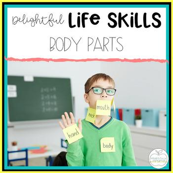 Delightful Lifeskills: Body Parts Unit for Special Educati
