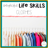 Delightful Lifeskills: Clothes Unit for Special Education Students