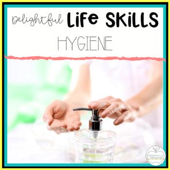 Delightful Lifeskills: Hygiene BUNDLE for Special Educatio