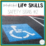 Delightful Lifeskills: Safety Signs #2 Unit for Special Education Students