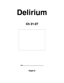 Delirium Vocab and Questions Ch 21-27