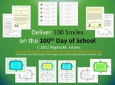 Deliver 100 Smiles on the 100th Day of School!