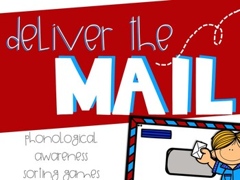 Deliver the Mail (Phonological Awareness Sorting Activities)