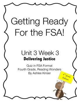 Delivering Justice - 4th Grade Reading Wonders - Unit 3 Week 3 FSA Prep
