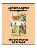 Delivering Justice Scavenger Hunt (4th Grade Wonders; Unit