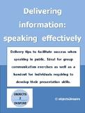 Delivering information: speaking effectively