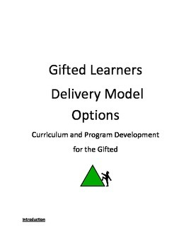 Delivery Models for Teaching Gifted Learners
