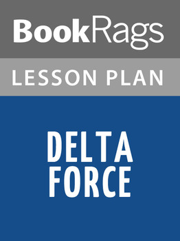 Delta Force Lesson Plans