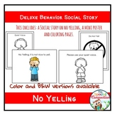 Deluxe Behavior Social Story: No Yelling
