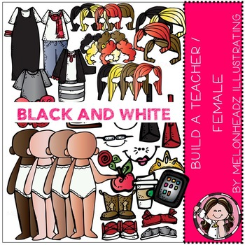 Build a teacher clip art - BLACK AND WHITE- by Melonheadz