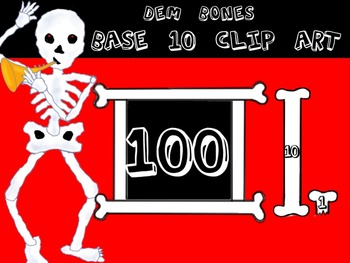 Dem Bones Base 10 Counting Set - Skeleton Clip Art - Personal and Commercial use