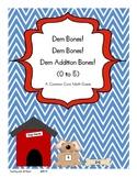 Dem Bones Dem Bones Dem Addition Bones Facts 0 to 5