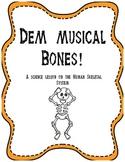 Dem Musical Bones! - A Science Lesson on the Human Skeletal System