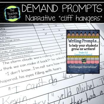 "Demand Writing Prompt Set:  Narrative Writing ""Cliffhangers"""