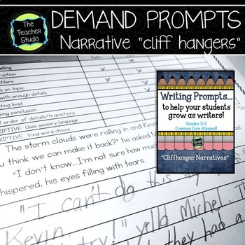 "Demand Writing Prompt Set:  Narrative Writing ""Cliffhangers"""