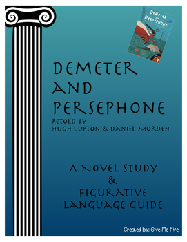 Demeter and Persephone: A Novel Study and Figurative Language Guide