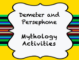 Demeter and Persephone Mythology Activities