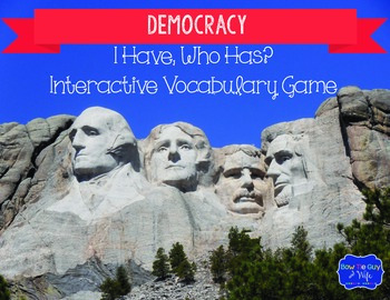 """Democracy Interactive Vocabulary Game """"I Have, Who Has?"""" Cards"""