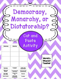 Democracy, Monarchy, Dictatorship: Cut and Paste