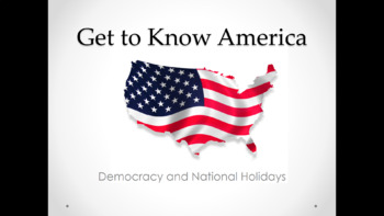Democracy and National Holidays (Lesson Plan, PowerPoint, Activity, and Quiz)