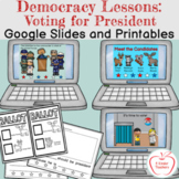 Democracy for Kids: Voting for President/Google Slides, Le