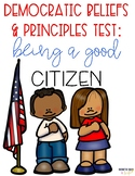 Democratic Beliefs & Principles Assessment {Constructed Response Included}