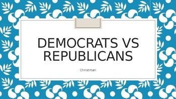 Democrats Vs. Republicans PowerPoint