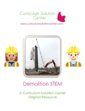Demolition STEM {Science, Technology, Engineering, Mathema