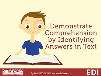 Demonstrate Comprehension by Identifying Answers in Text
