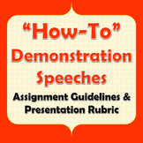 """Demonstration (""""How-To"""") Speeches and Rubric"""