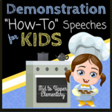 "Demonstration ""How-To"" Speeches for Kids"