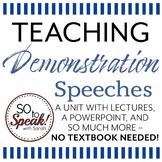 Demonstration Speaking Unit