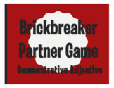Spanish Demonstrative Adjective Brickbreaker Partner Game