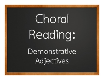 Spanish Demonstrative Adjective Choral Reading