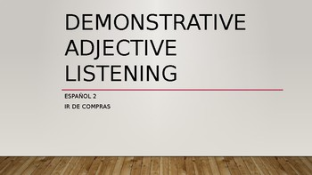 Demonstrative Adjective Listening Practice