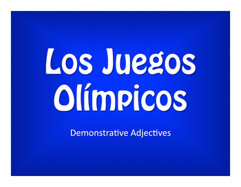 Spanish Demonstrative Adjective Olympics