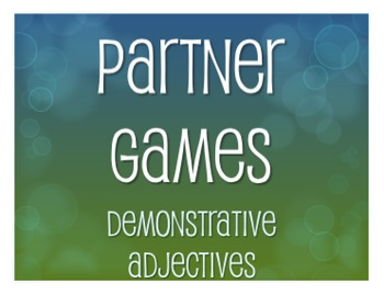 Spanish Demonstrative Adjective Partner Games