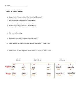 Demonstrative Adjective Pronouns and Avancemos 2 2.1 Translation Practice