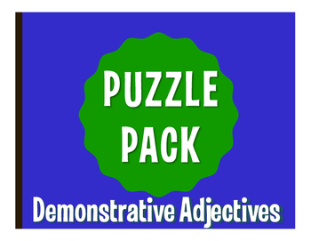 Spanish Demonstrative Adjective Puzzle Pack
