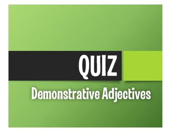 Spanish Demonstrative Adjective Quiz
