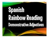 Spanish Demonstrative Adjective Rainbow Reading