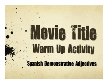 Spanish Demonstrative Adjective Movie Titles