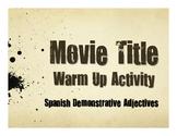 Spanish Demonstrative Adjective Movie Titles